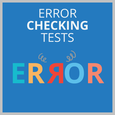 Error Checking Tests: What Are They?
